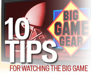 10 Tips for Watching the Big Game