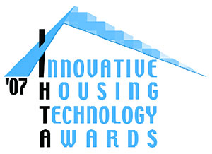 Innovative Housing Technology Awards 2007